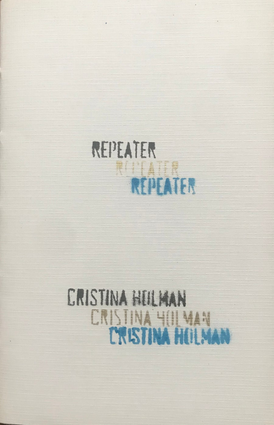 """Image of """"Repeater"""" by Cristina Holman"""