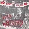 """DEAD WRETCHED - """"No Hope For Anyone"""" 7"""" EP"""