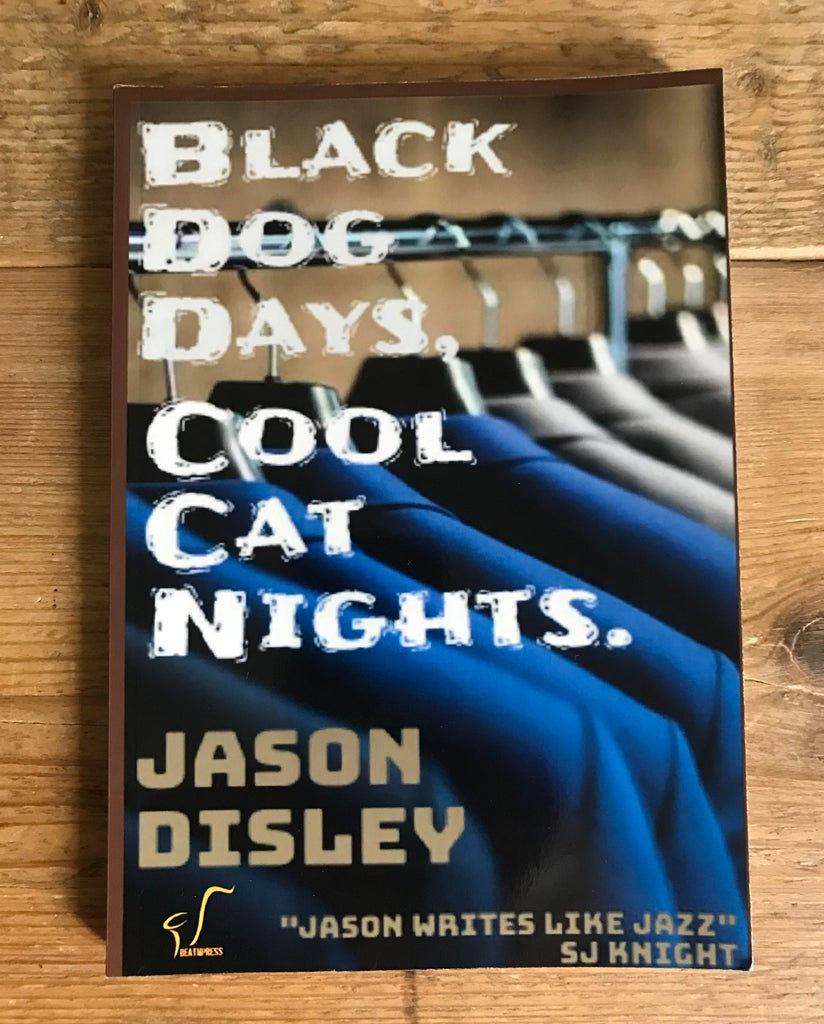 Image of Black Dog Days, Cool Cat Nights