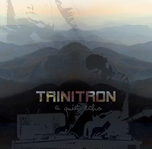 Image of LH005 - TRINITRON - a quiet echo CD