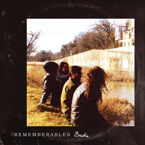 Image of The Rememberables - Breathe LP