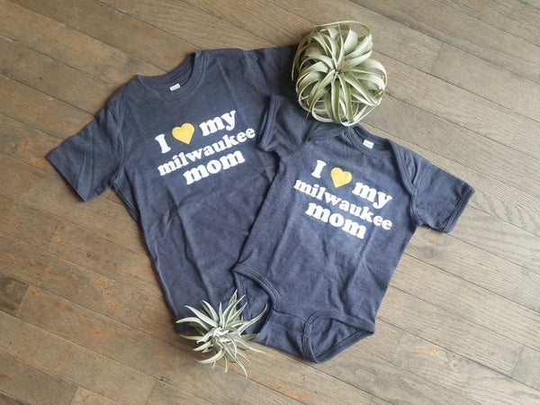 Image of Love My MKE Mom Onesie and Toddler Tee