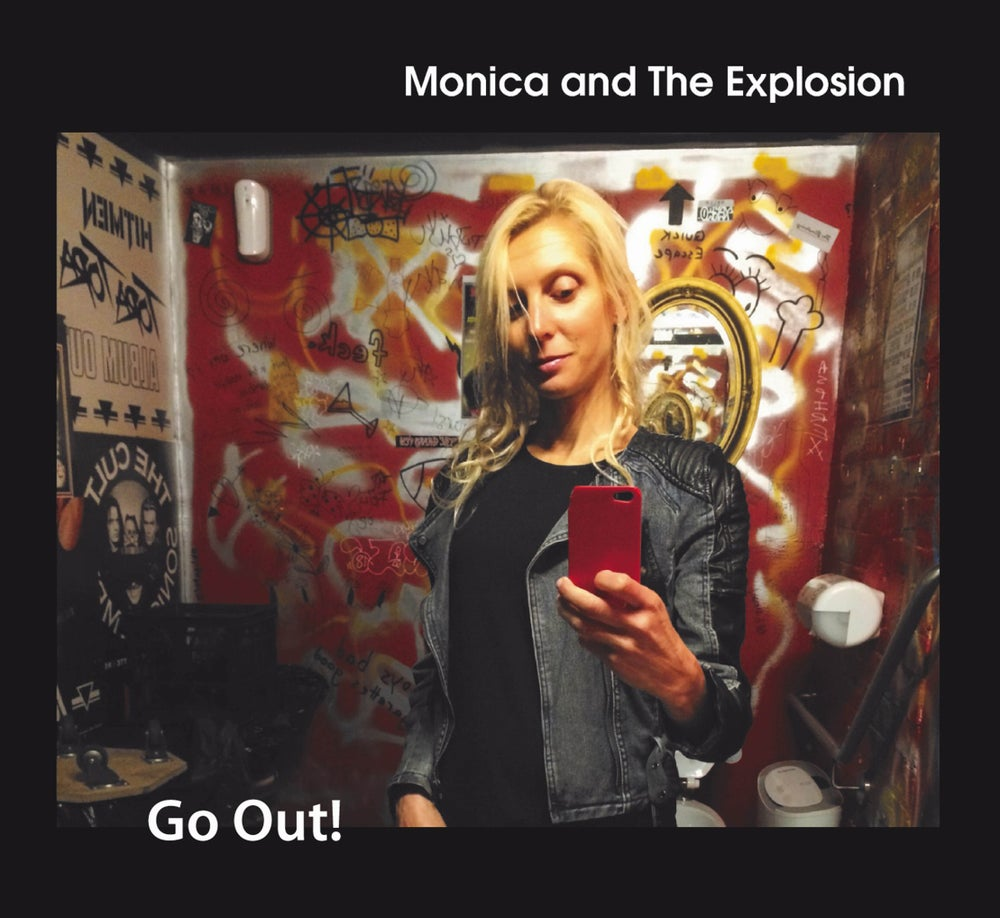 Image of Monica and The Explosion - Go Out! album