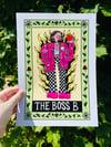 The Boss B A4 Print