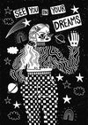 See You In Your Dreams A4 Print