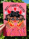 Not Today Satan A4 Print