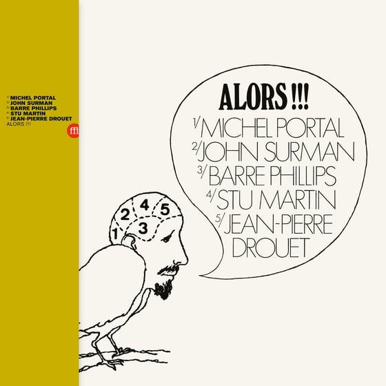 "Image of Michel Portal - John Surman - Barre Phillips - Stu Martin - Jean-Pierre Drouet ""Alors !!!"""