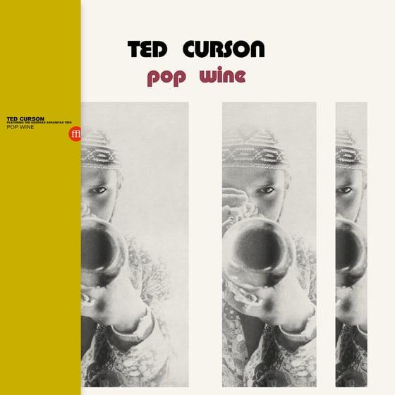 Image of Ted Curson - Pop Wine (FFL070)