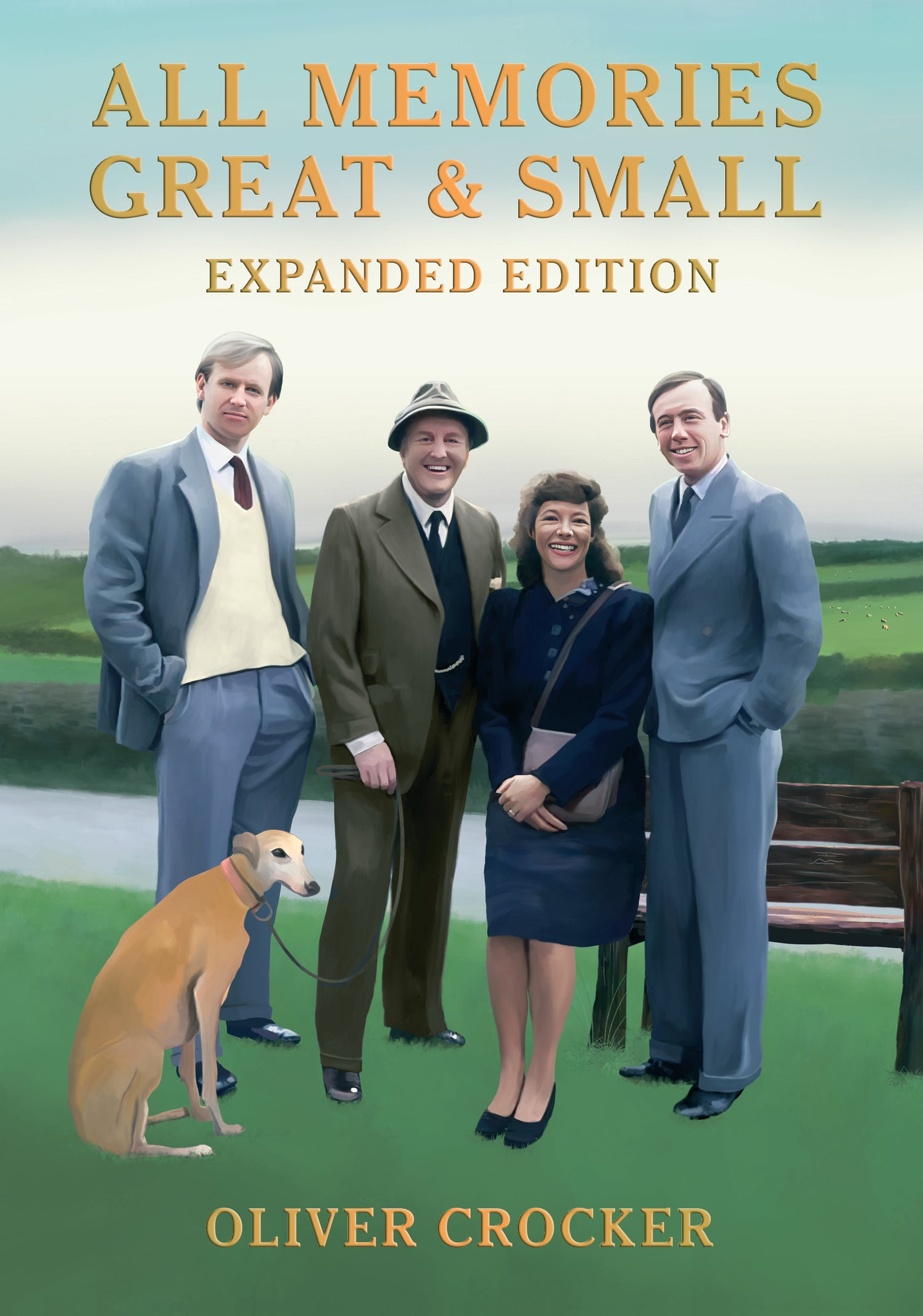 All Memories Great & Small: Expanded Edition (Paperback)