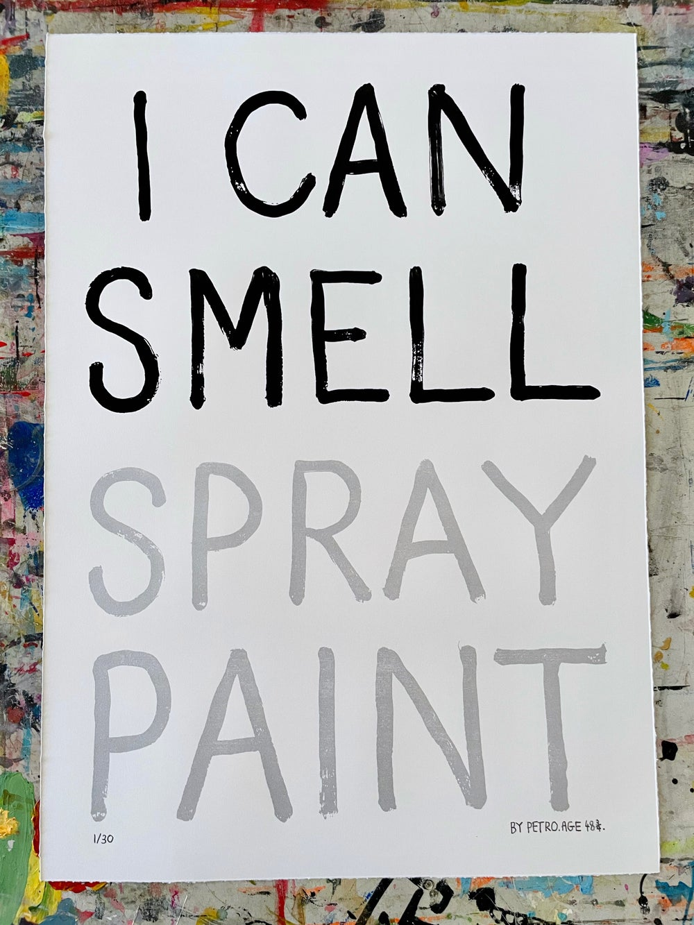 Image of I Can Smell Spray Paint / Petro