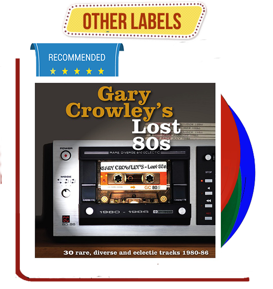 Various: GARY CROWLEY'S LOST 80s. 3LP 180 grs coloured
