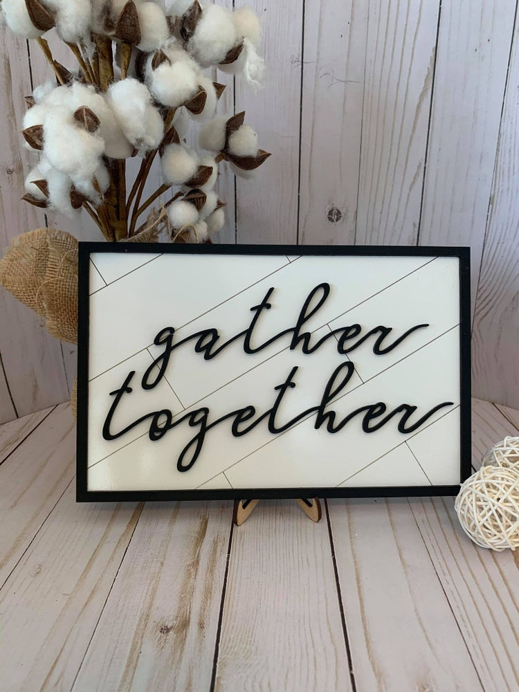 Image of Gather Together Table Top Sign with Stand
