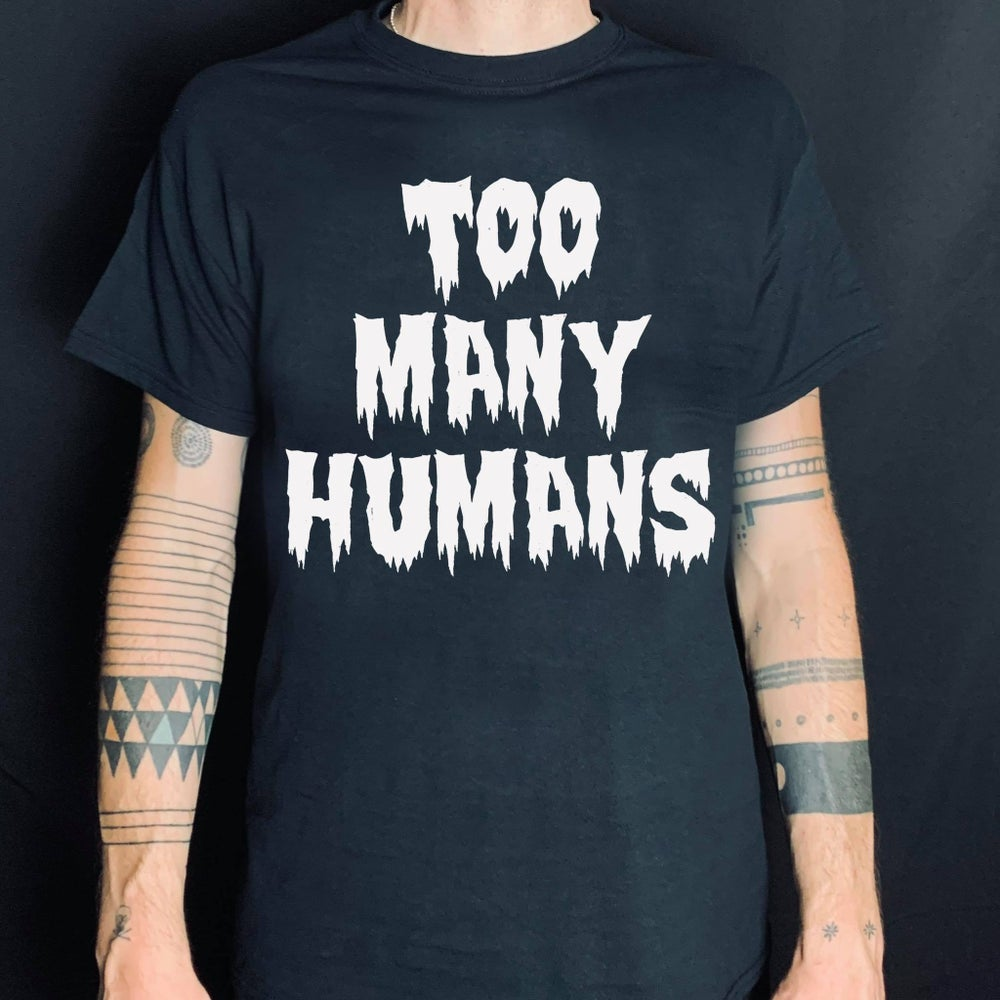 Image of TOO MANY HUMANZ