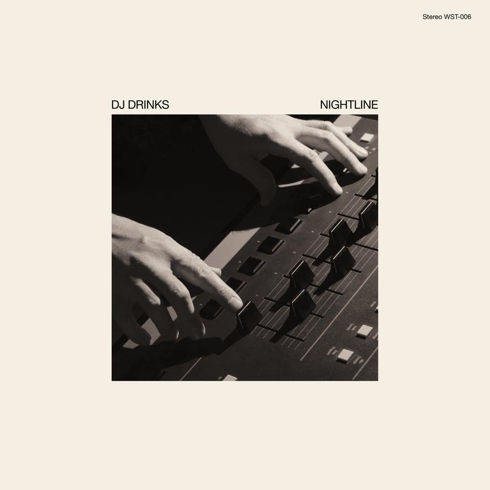"Image of 12"" Vinyl - DJ Drinks - Nightline EP (WST-006)"