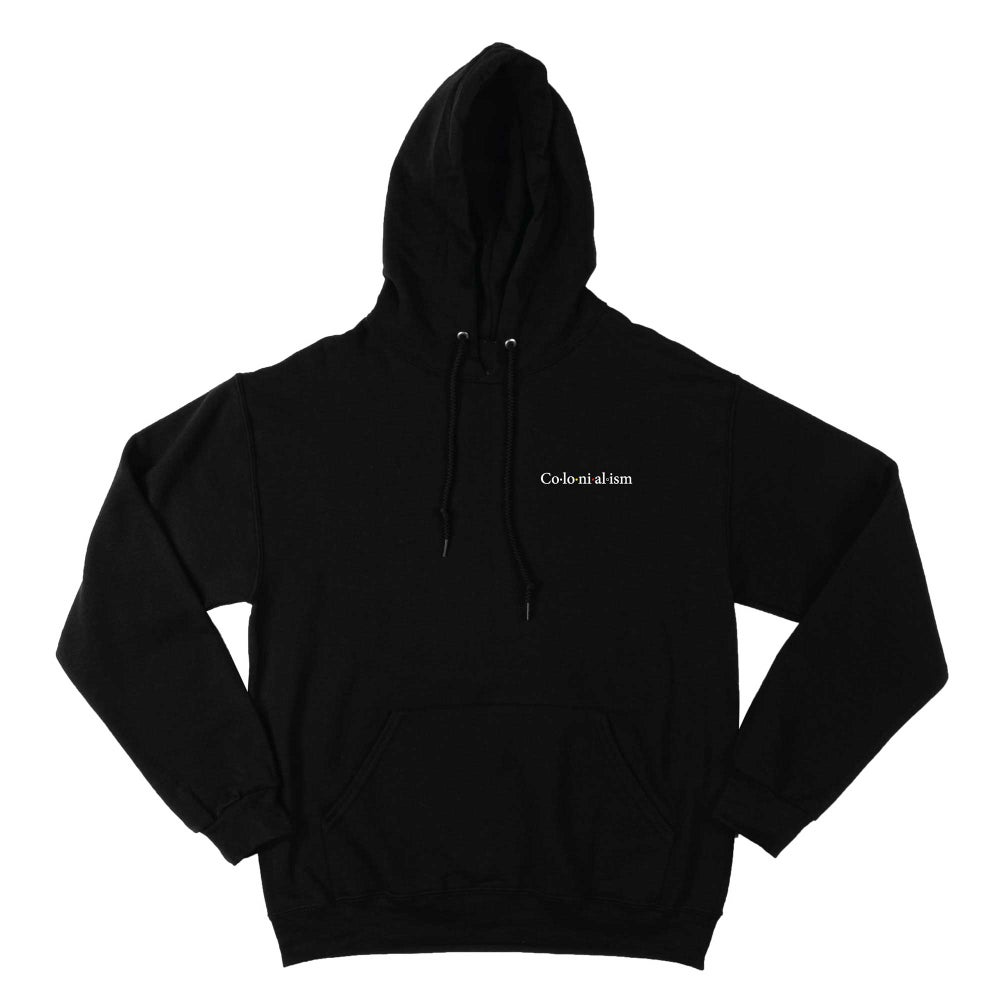 Image of COLONIALISM SYLLABLE HOODIE