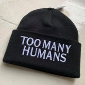 Image of Too Many Humans Beanie