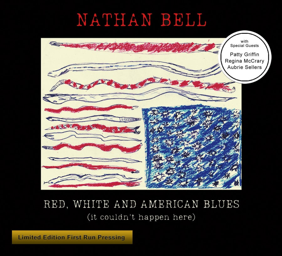 Image of Nathan Bell – Red, White And American Blues (it couldn't happen here) 13 Song CD