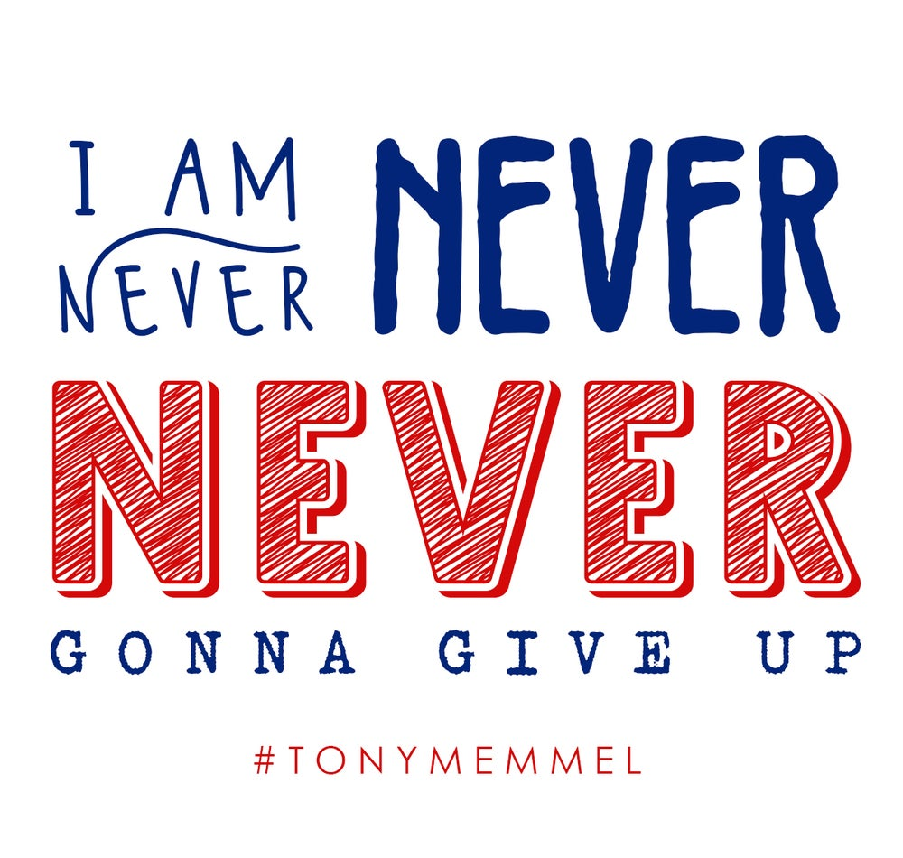 """Image of STICKER: """"I Am Never, Never, Never Gonna Give Up"""""""