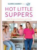 Image of Carrie Morey -- <em>Hot Little Suppers</em> -- SIGNED
