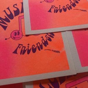 Music is Friendship Ltd ed. fluo print