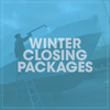 Winter Closing Packages