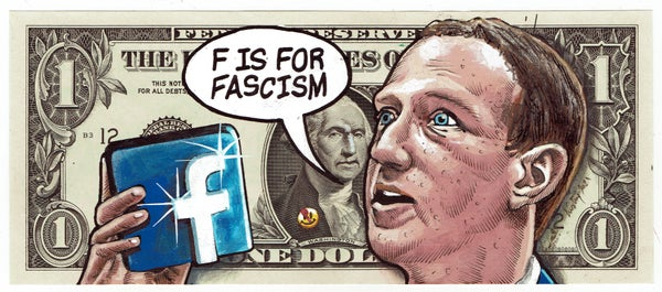 Image of Real Dollar Original. F Is For Fascism.