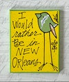 rather be in new orleans
