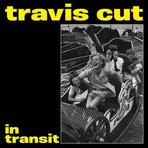 "Image of Travis Cut - In Transit 7"" (colour vinyl)"