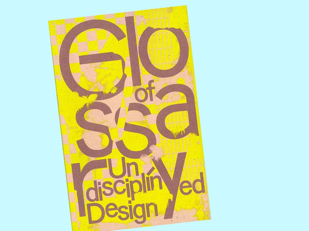 Image of BUCH Glossary of Undisciplined Design