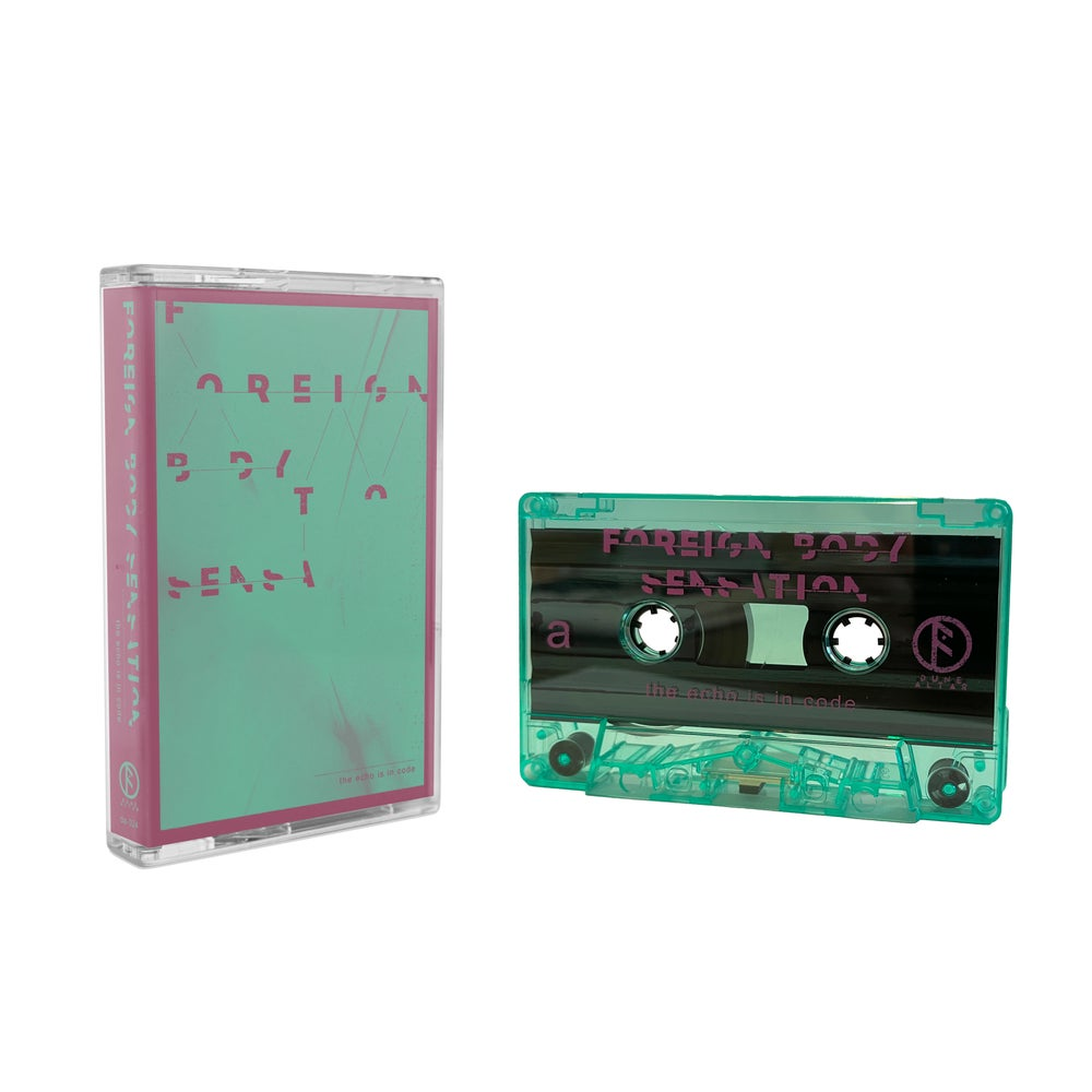Foreign Body Sensation - The Echo Is in Code [cassette]