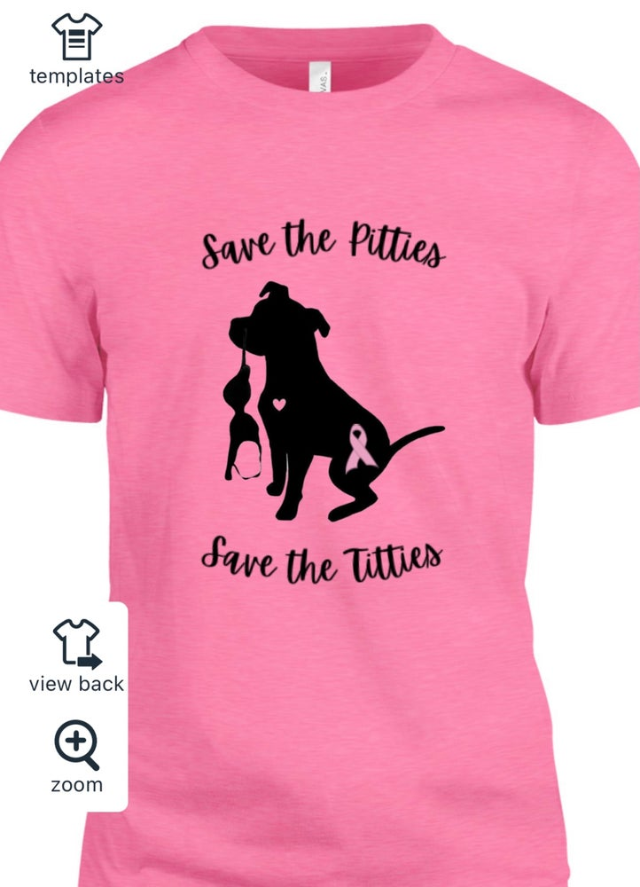 Image of Save the Pitties and Titties T-Shirt