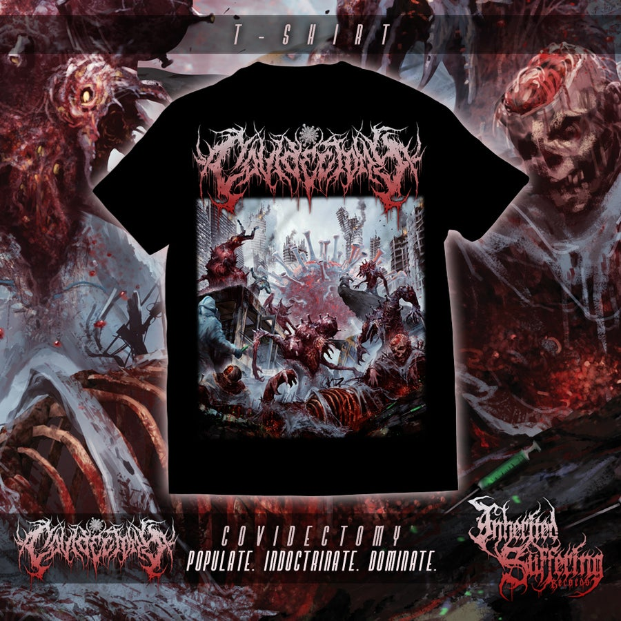 Image of Covidectomy - Populate. Indoctrinate. Dominate. - T-Shirt