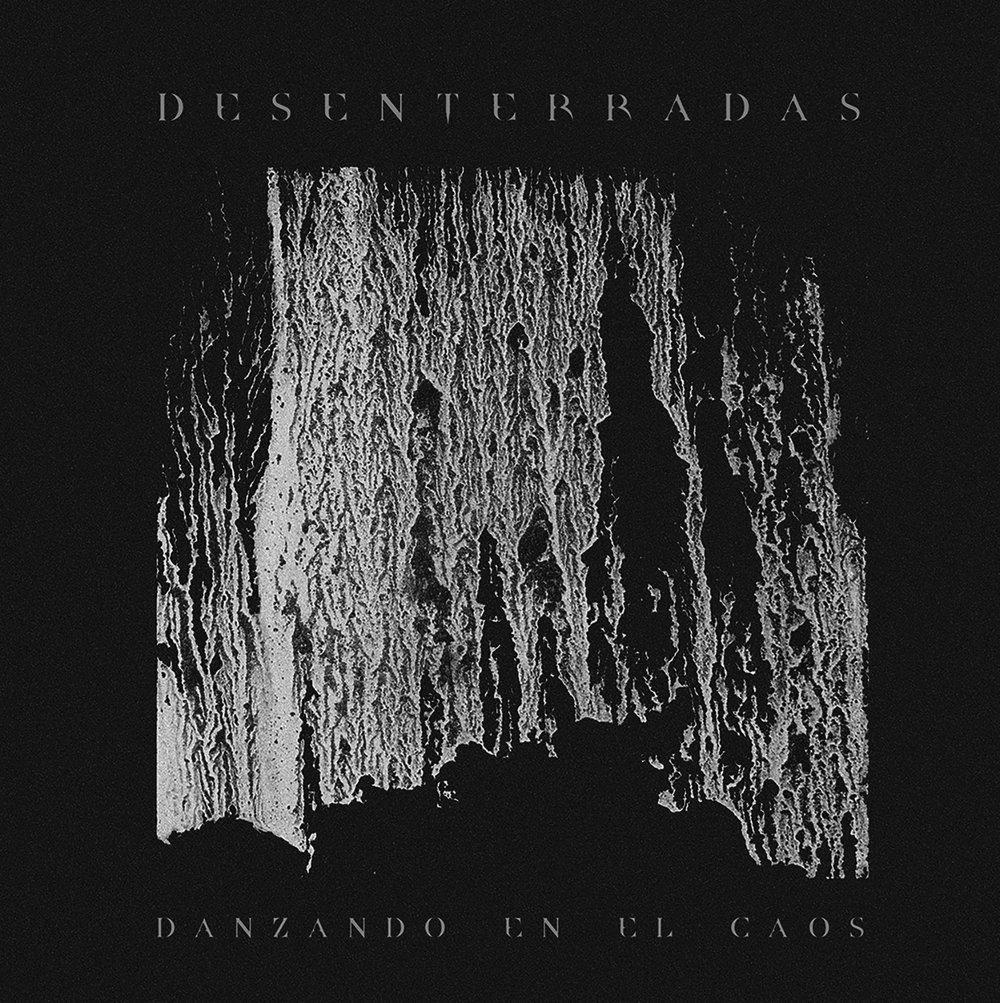"""DESENTERRADAS """"Danzando en el caos"""" LP"""
