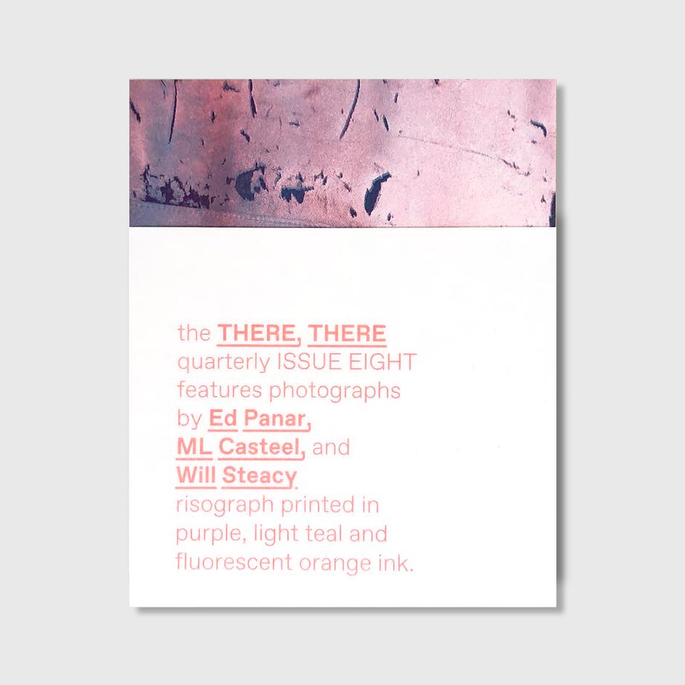 Image of the THERE, THERE quarterly // ISSUE EIGHT