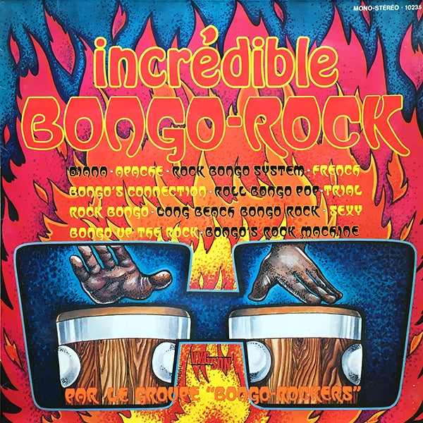 Bongo-Rockers - Incrédible Bongo-Rock (Vygson - 1974)