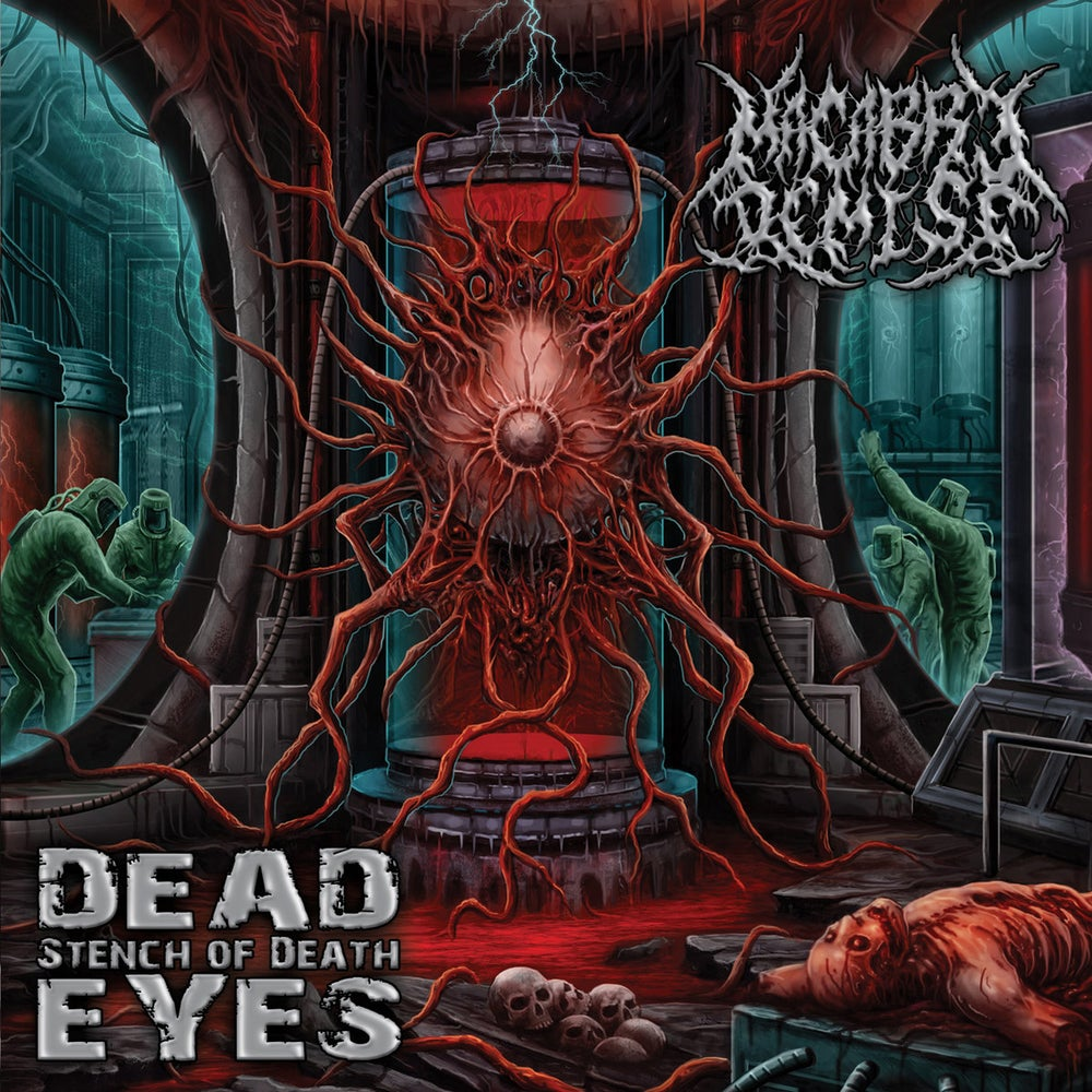 Image of Macabre Demise - Dead Eyes Stench of Death