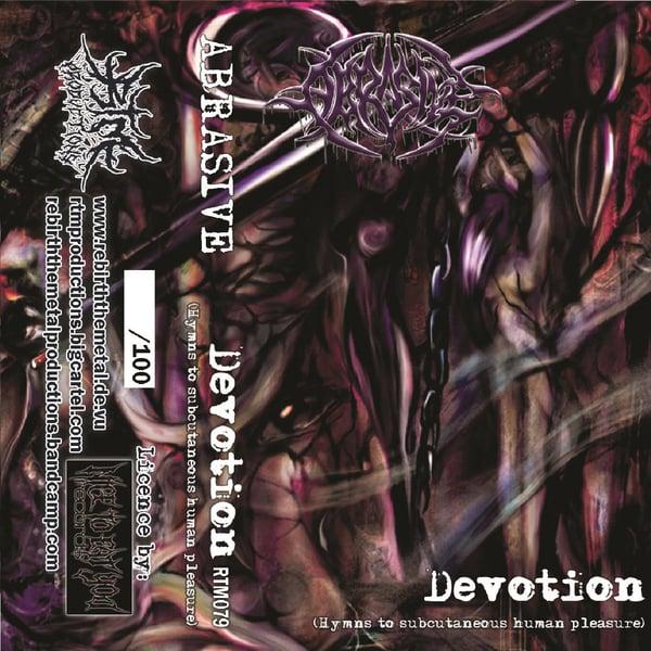 Image of Abrasive - Devotion (Hymns to Subcutaneous Human Pleasure)