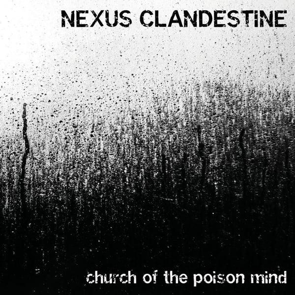 Image of Nexus Clandestine - church of the poison mind