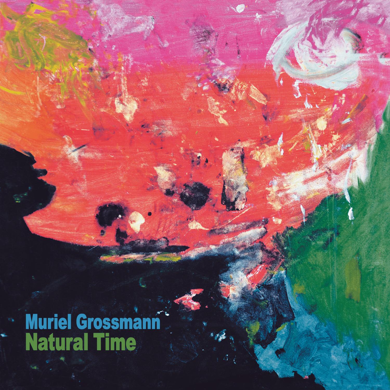 Image of (Pre-order) Muriel Grossmann - NATURAL TIME - DR10821-2 LP