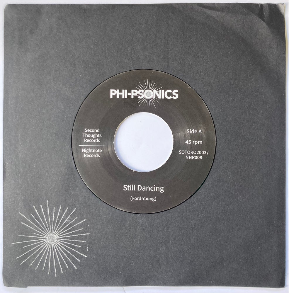 """Image of  Phi-Psonics - Still Dancing/The Searcher (7"""")"""