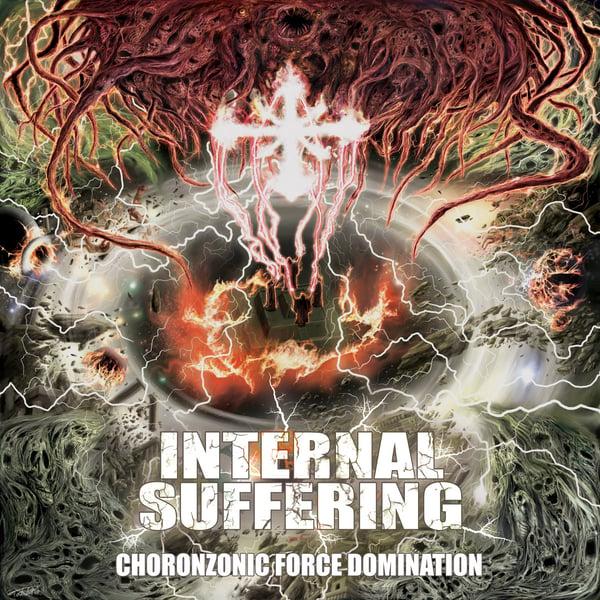 Image of Internal Suffering - Chorozonic Domination