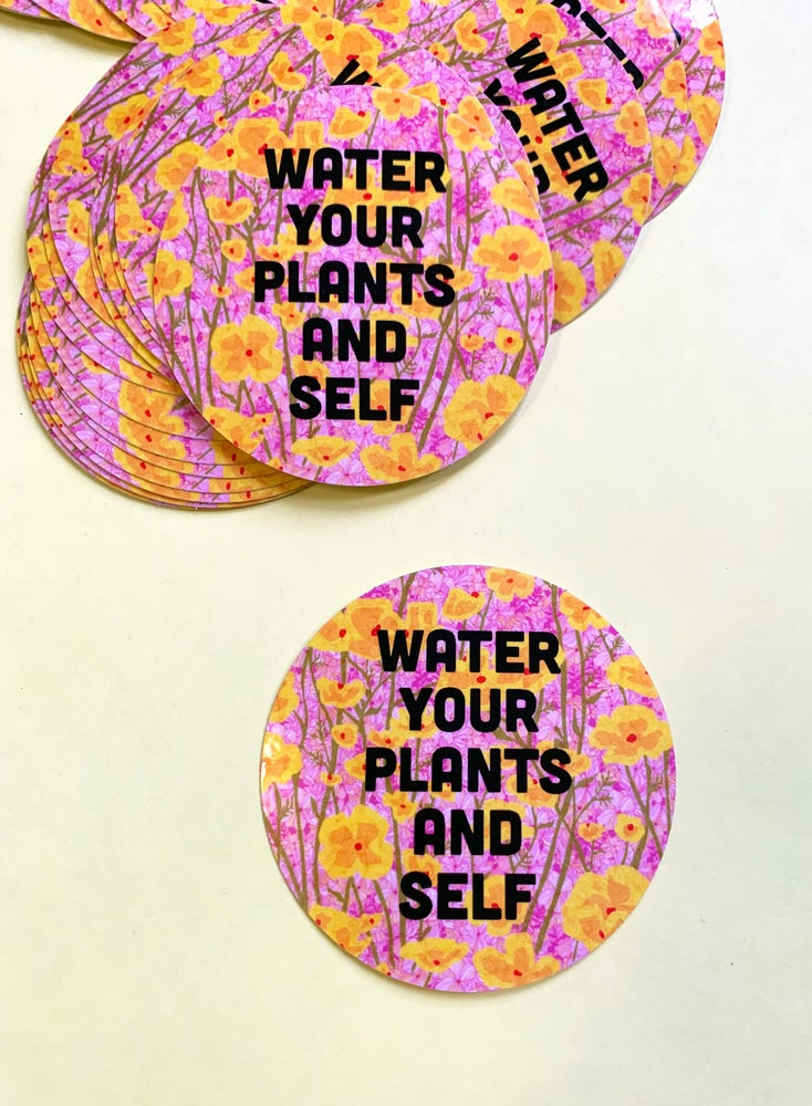 Image of Water Your Plants and Self-weatherproof sticker