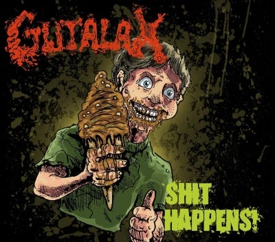 Image of Gutalax - Shit Happens!