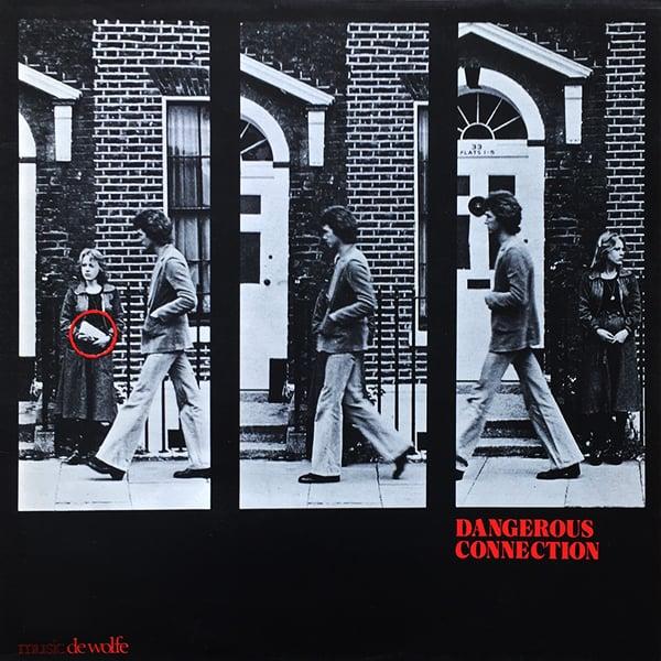 More images  Gordon Grant – Dangerous Connection (Music De Wolfe - 1975)