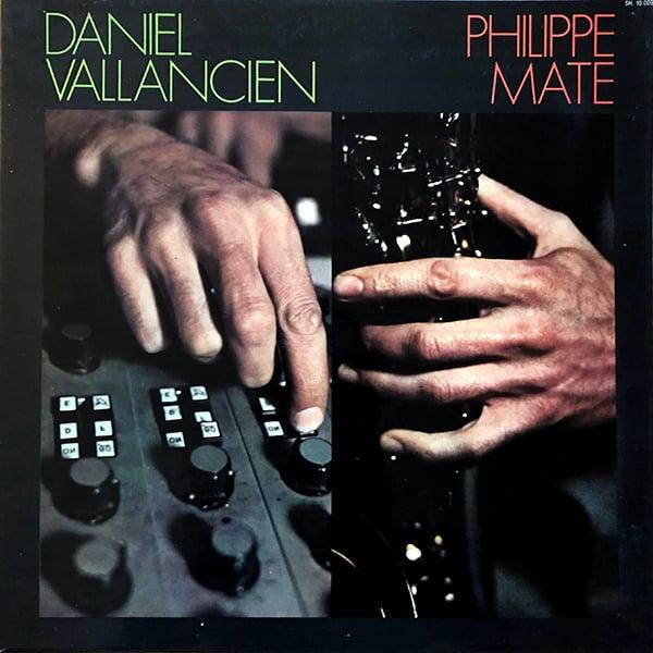 Philippe Maté / Daniel Vallancien - Maté/Vallancien (Saravah - 1972)