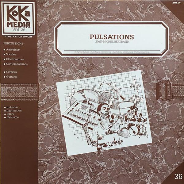 Jean-Michel Bertrand - Pulsations (Koka Media - 1985)