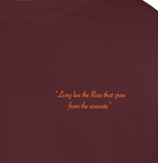 Image of Long Live the Rose  Maroon Sweatshirt