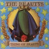 The Beautys – Thing Of Beauty (CD)
