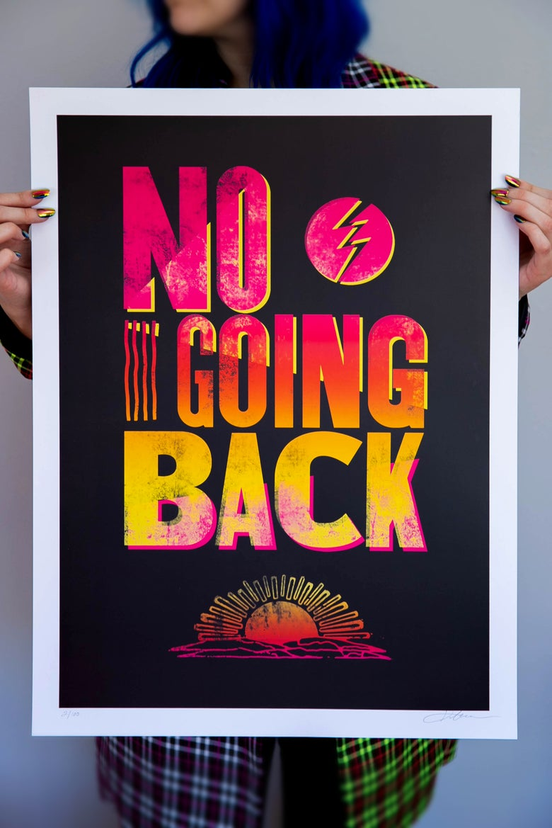Image of NO GOING BACK ART PRINT