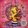 """Flamingo Nosebleed- Degenerate Pop (12"""")"""